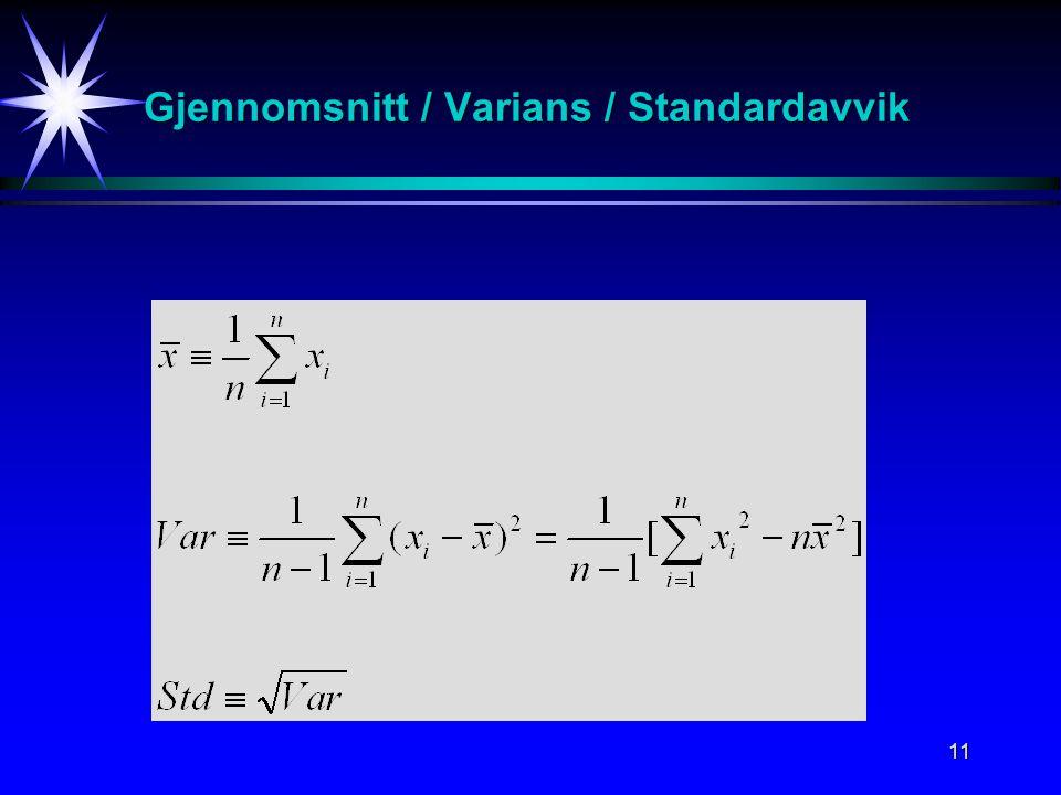 Gjennomsnitt / Varians / Standardavvik