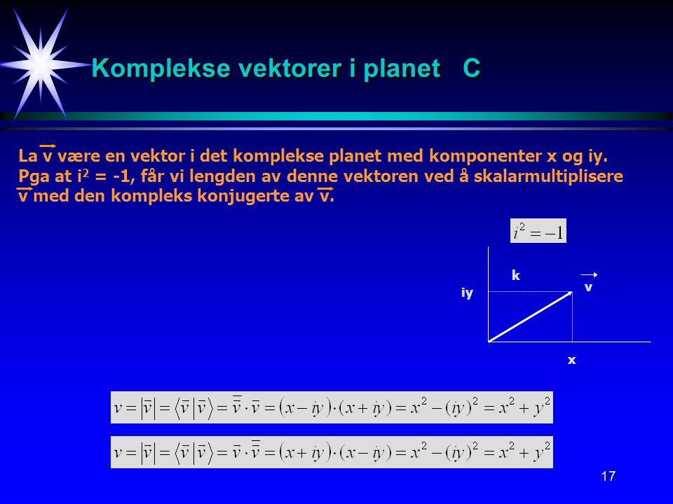 Komplekse vektorer i planet C