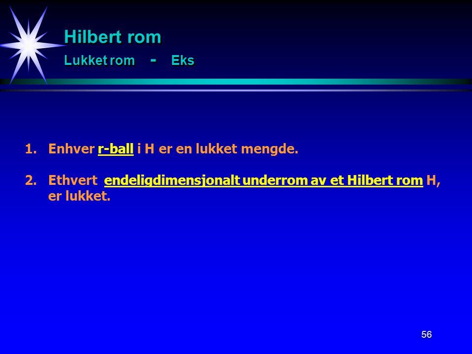 Hilbert rom Lukket rom - Eks