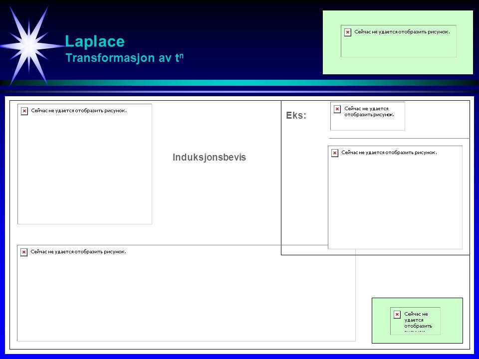 Laplace Transformasjon av tn