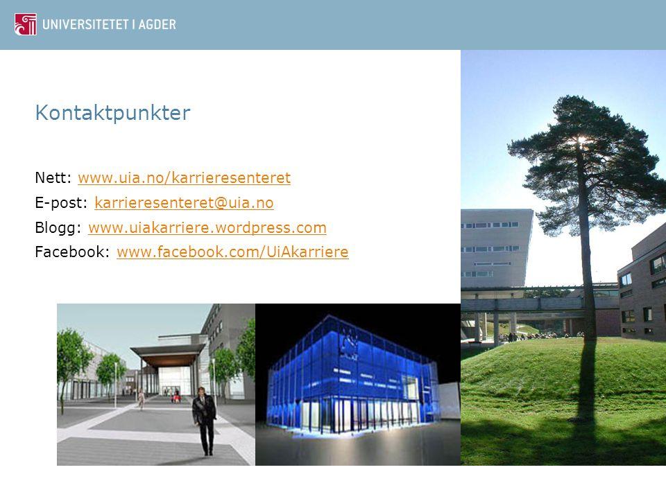Kontaktpunkter Nett: www.uia.no/karrieresenteret