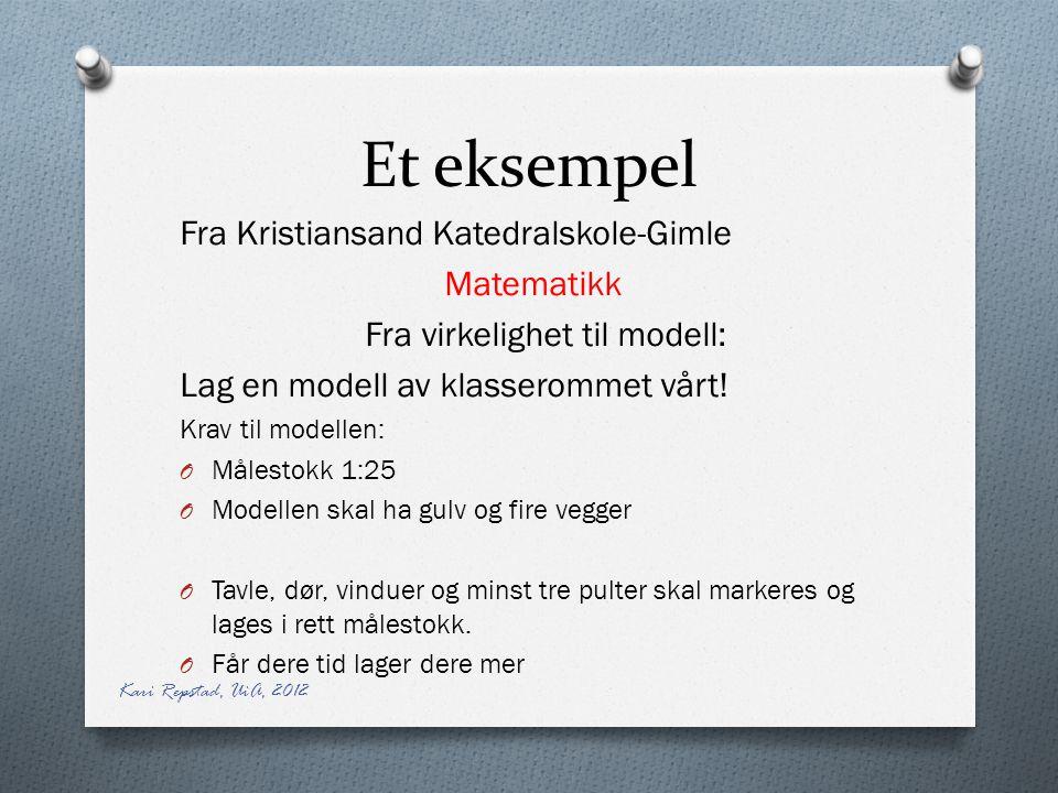 Et eksempel Fra Kristiansand Katedralskole-Gimle Matematikk