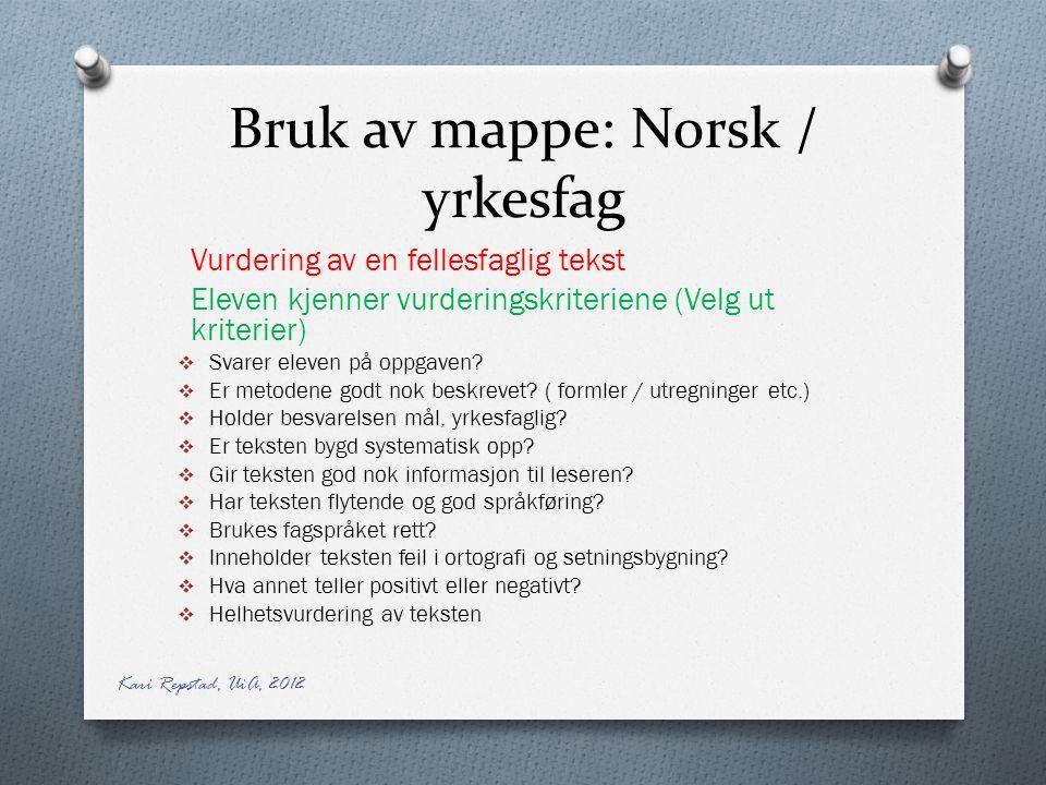 Bruk av mappe: Norsk / yrkesfag