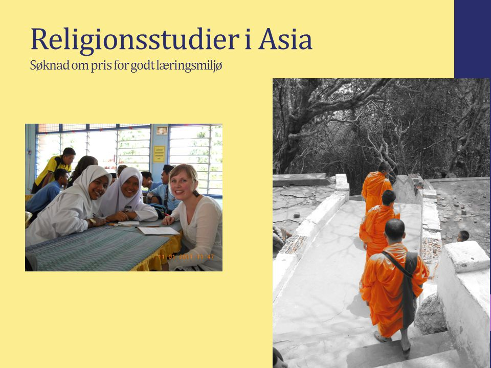 Religionsstudier i Asia Søknad om pris for godt læringsmiljø