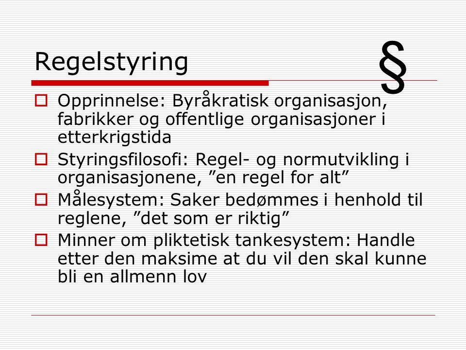Regelstyring § Opprinnelse: Byråkratisk organisasjon, fabrikker og offentlige organisasjoner i etterkrigstida.