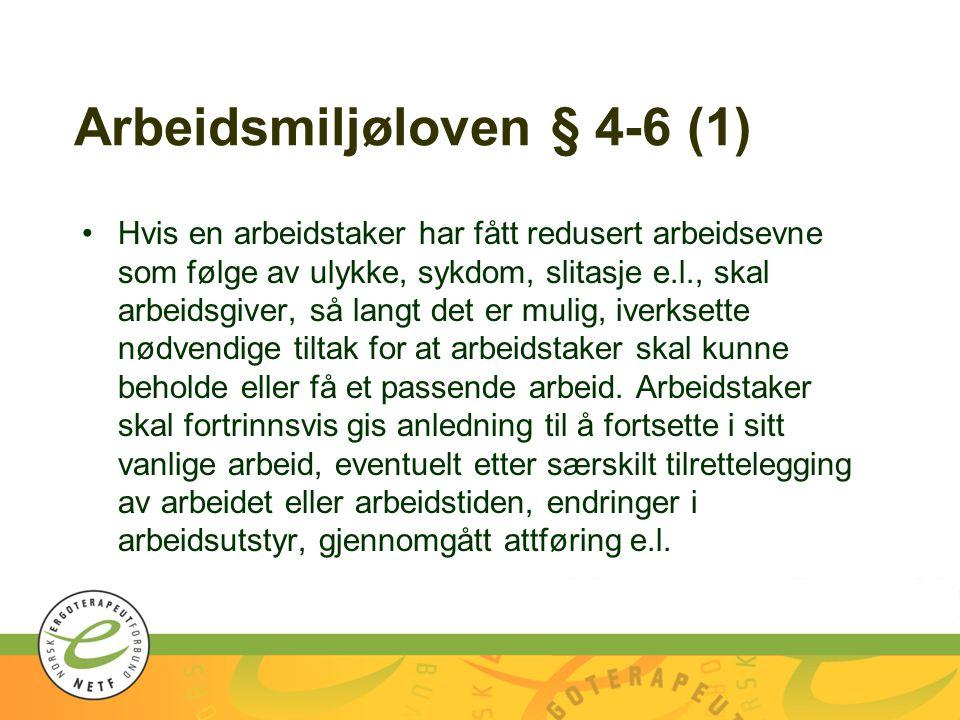 Arbeidsmiljøloven § 4-6 (1)