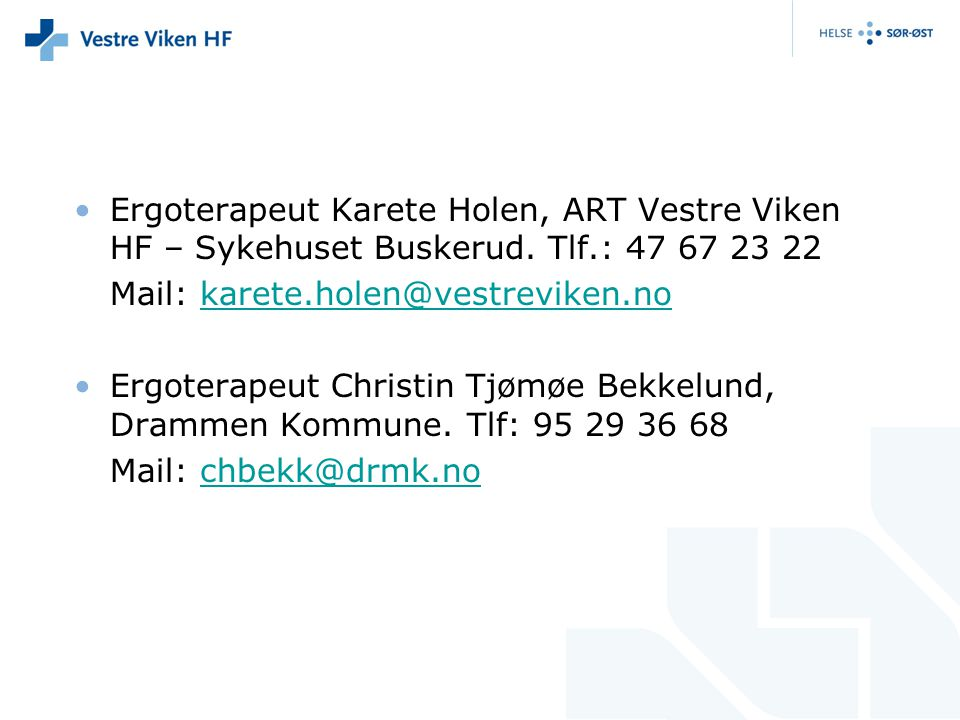 Ergoterapeut Karete Holen, ART Vestre Viken HF – Sykehuset Buskerud