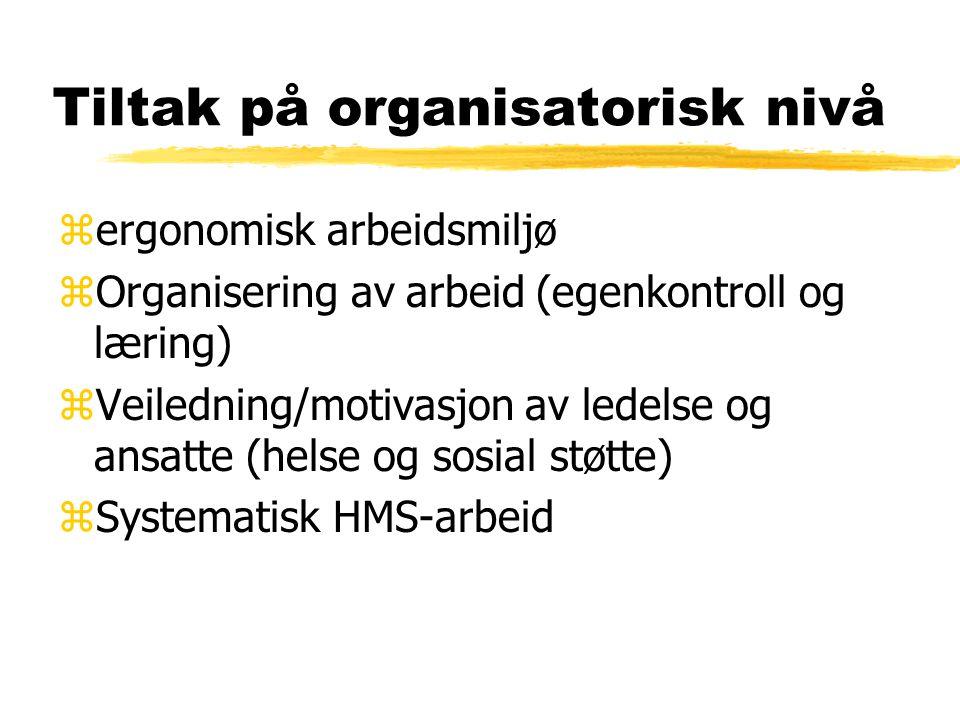 Tiltak på organisatorisk nivå