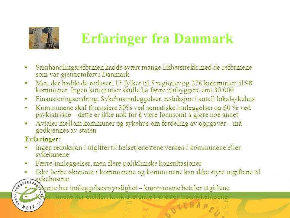 Erfaringer fra Danmark
