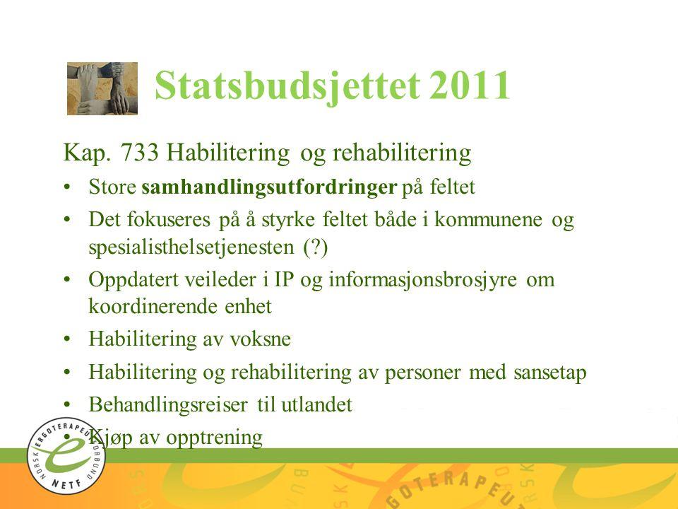 Statsbudsjettet 2011 Kap. 733 Habilitering og rehabilitering