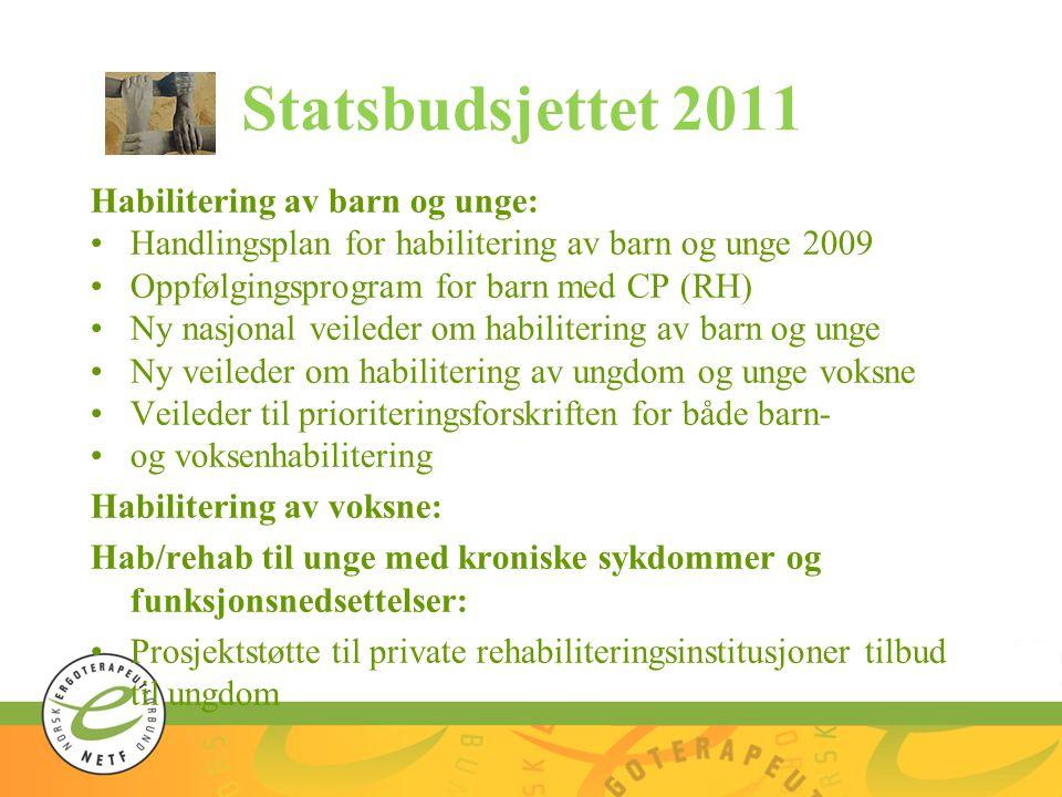Statsbudsjettet 2011 Habilitering av barn og unge: