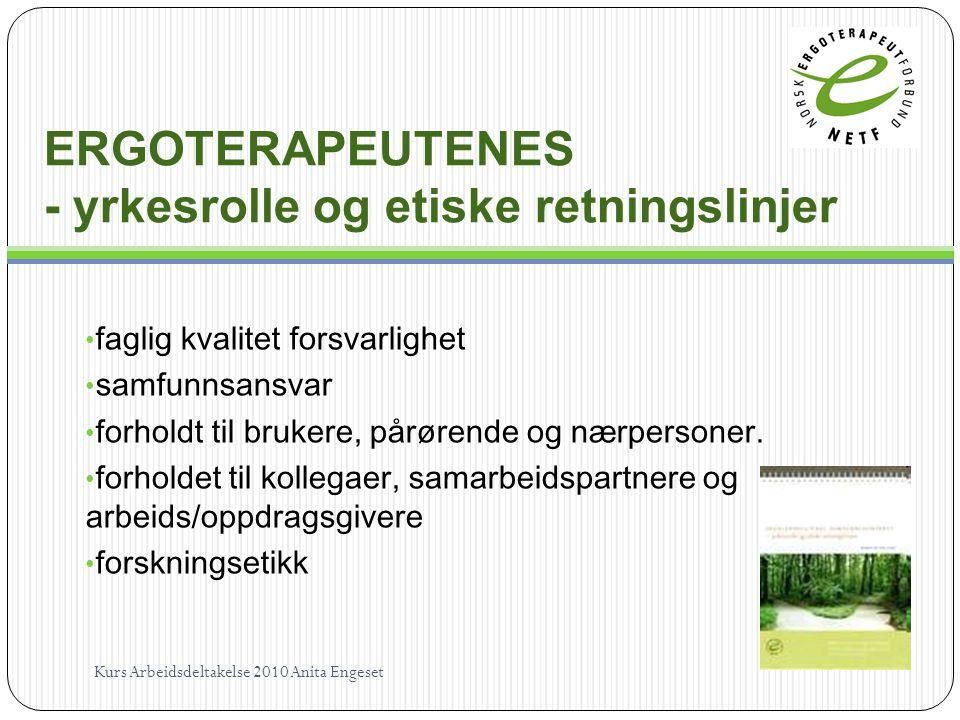 ERGOTERAPEUTENES - yrkesrolle og etiske retningslinjer