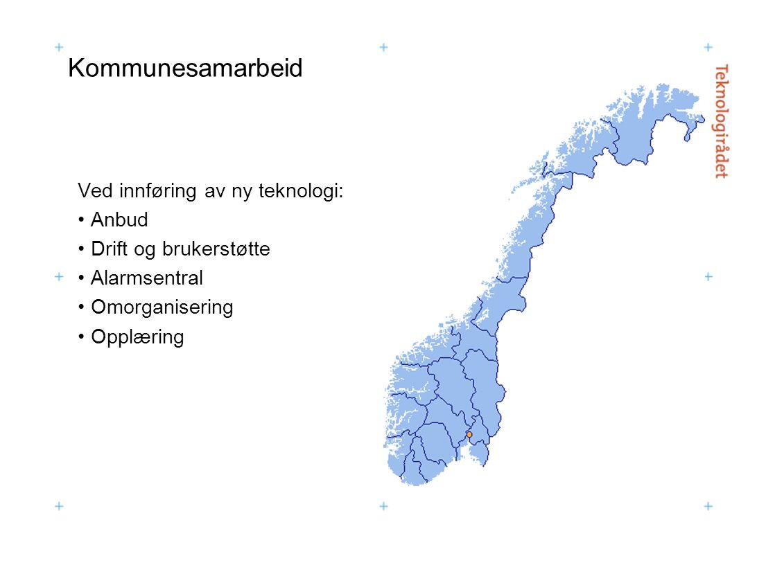 Kommunesamarbeid Ved innføring av ny teknologi: Anbud