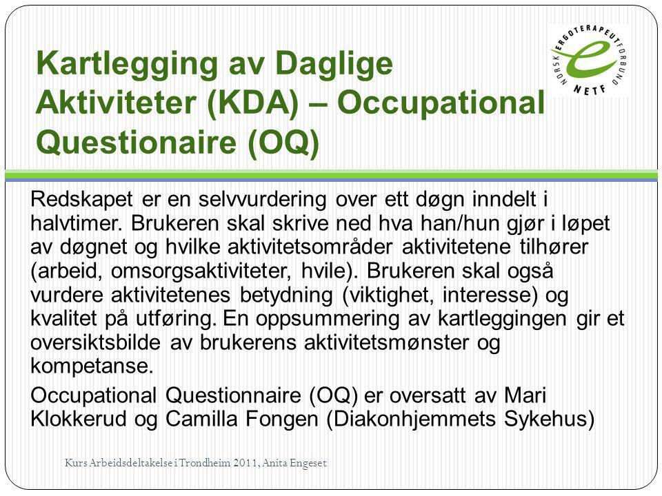 Kartlegging av Daglige Aktiviteter (KDA) – Occupational Questionaire (OQ)