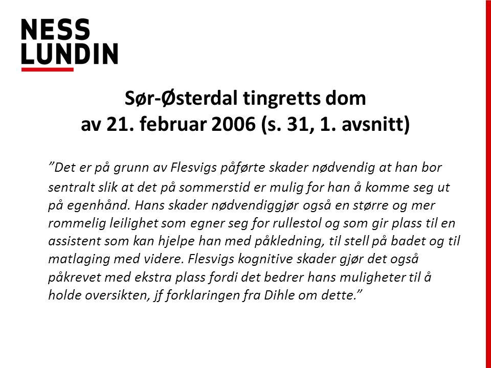 Sør-Østerdal tingretts dom av 21. februar 2006 (s. 31, 1. avsnitt)