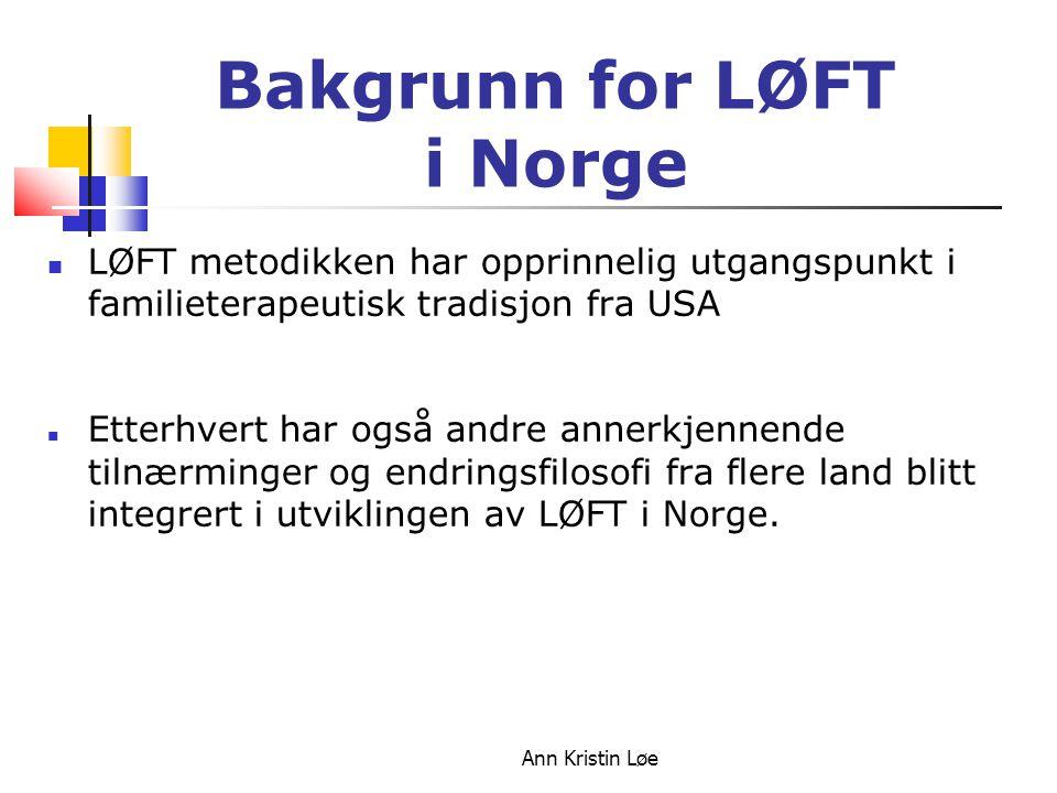 Bakgrunn for LØFT i Norge