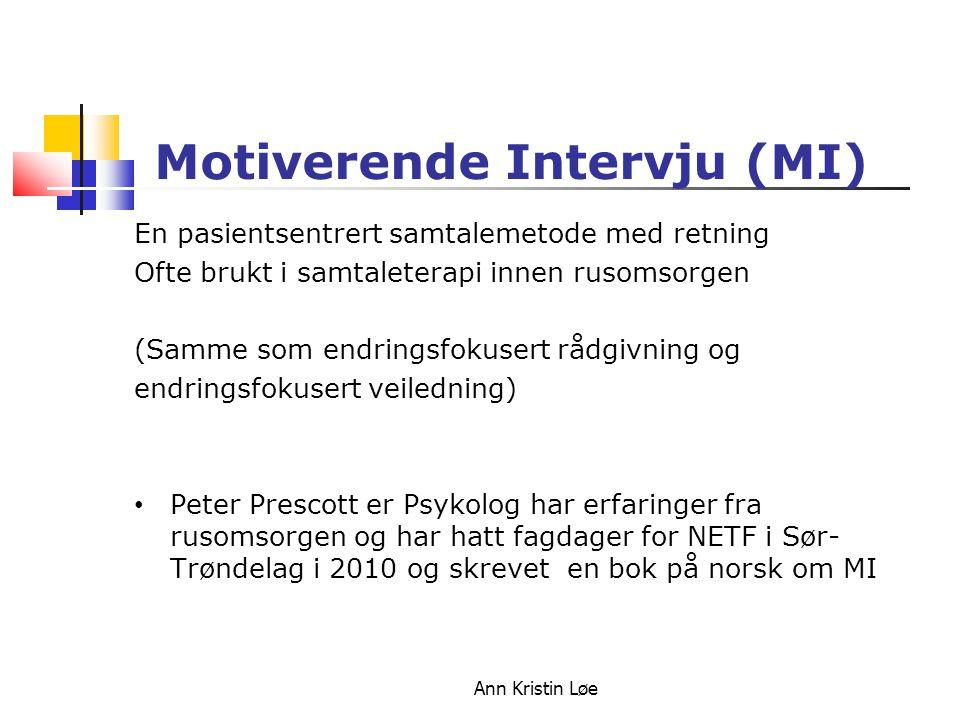 Motiverende Intervju (MI)