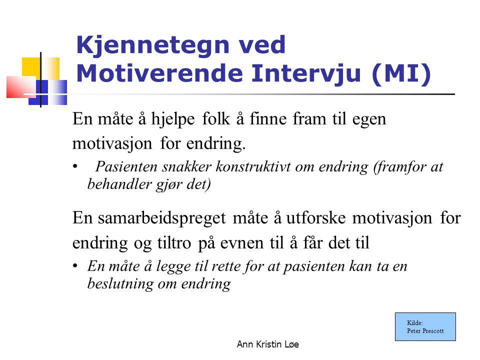 Kjennetegn ved Motiverende Intervju (MI)
