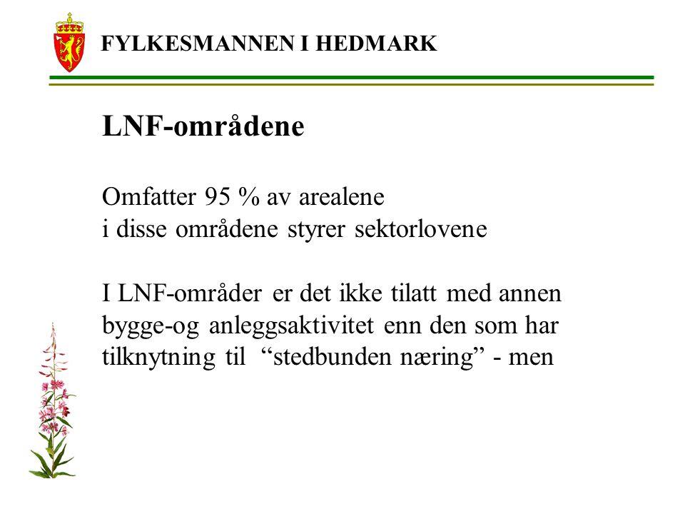 LNF-områdene Omfatter 95 % av arealene