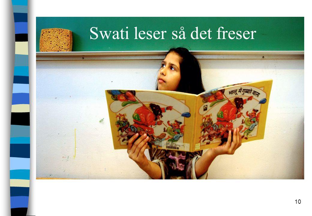 Swati leser så det freser