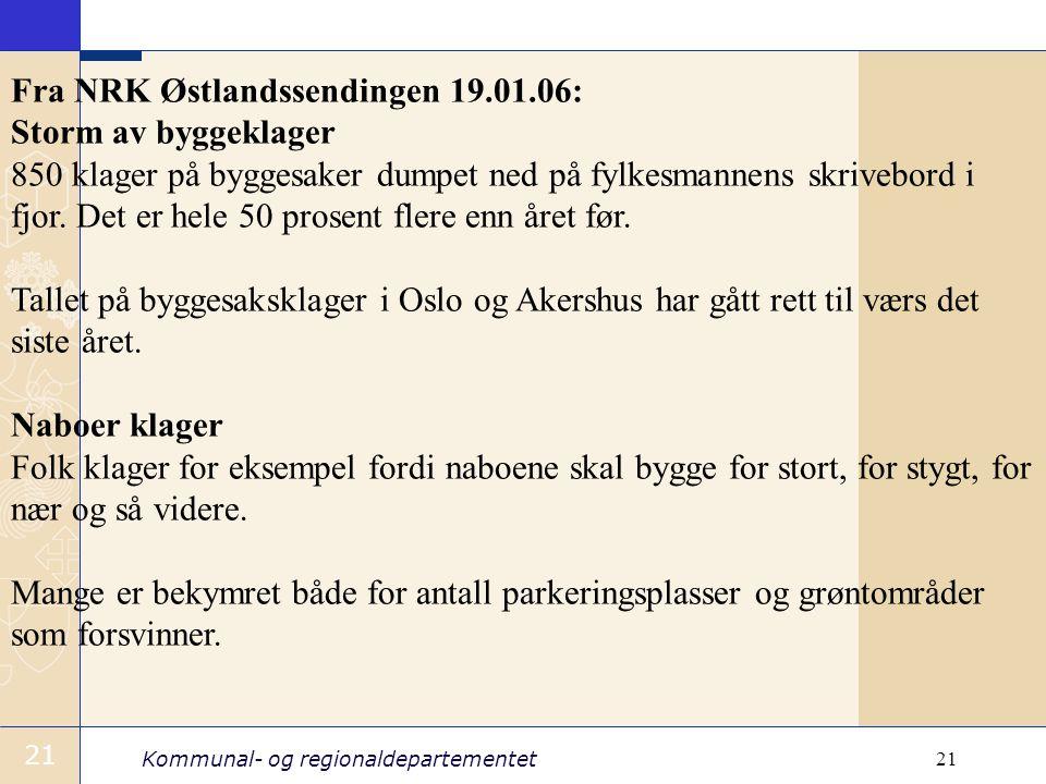 Fra NRK Østlandssendingen 19.01.06: