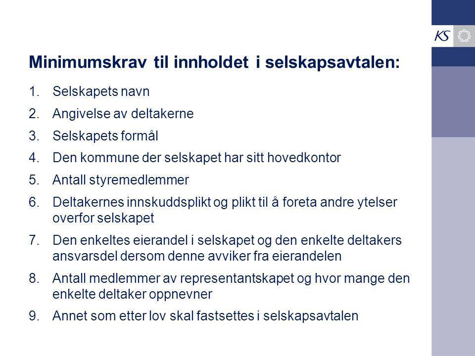 Minimumskrav til innholdet i selskapsavtalen: