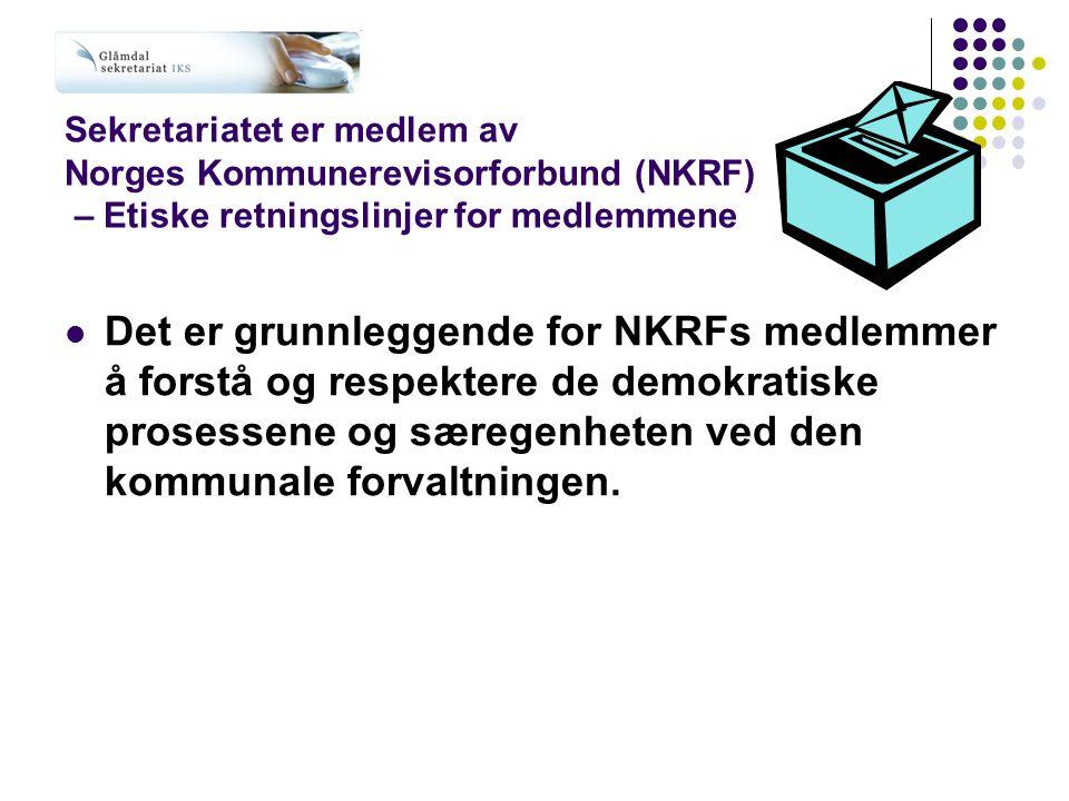 Sekretariatet er medlem av Norges Kommunerevisorforbund (NKRF) – Etiske retningslinjer for medlemmene