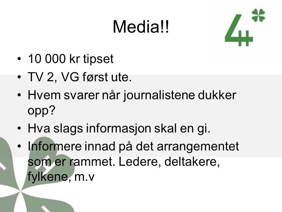 Media!! 10 000 kr tipset TV 2, VG først ute.