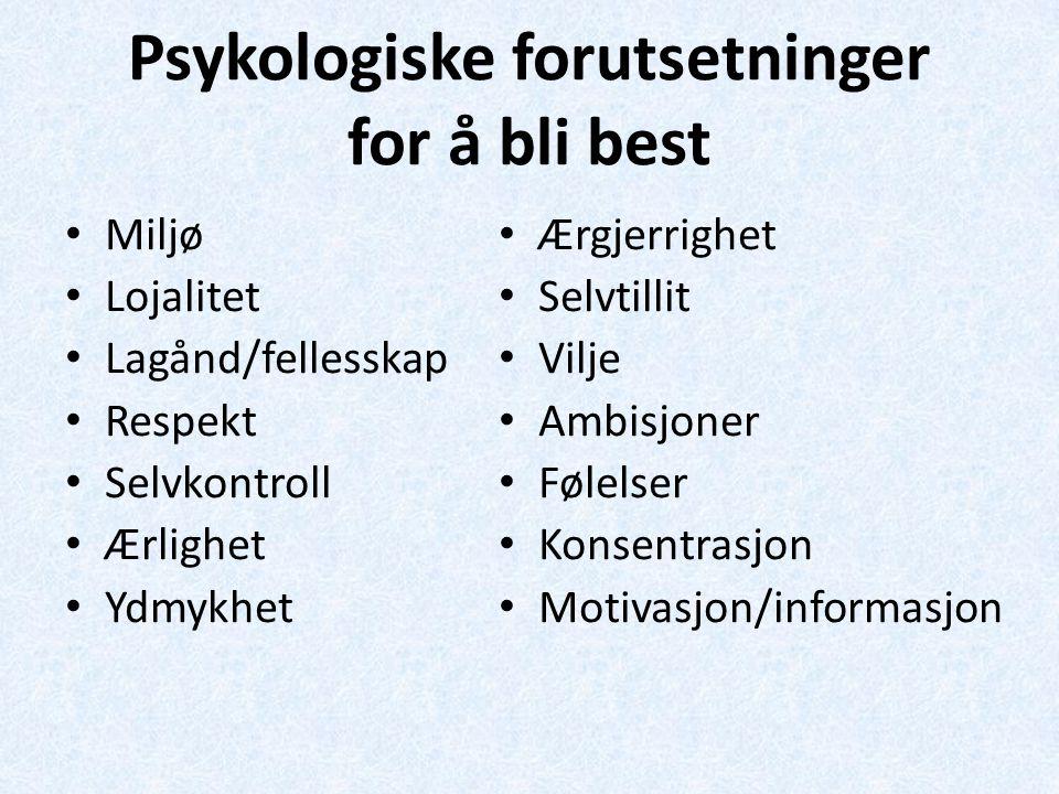 Psykologiske forutsetninger for å bli best