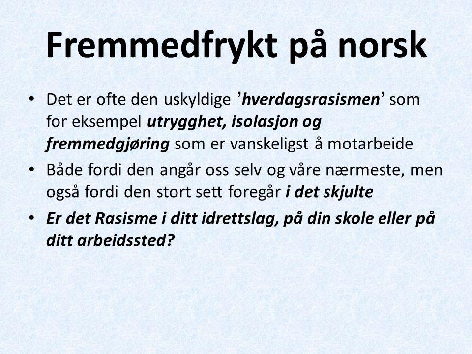 Fremmedfrykt på norsk