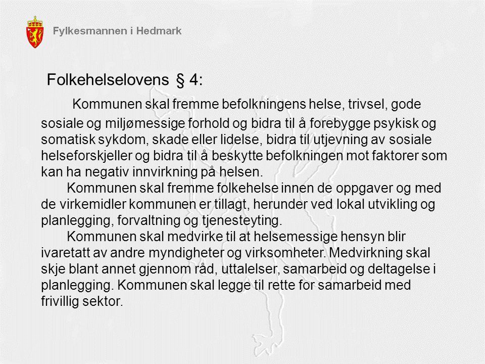 Folkehelselovens § 4: