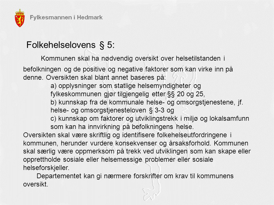 Folkehelselovens § 5: