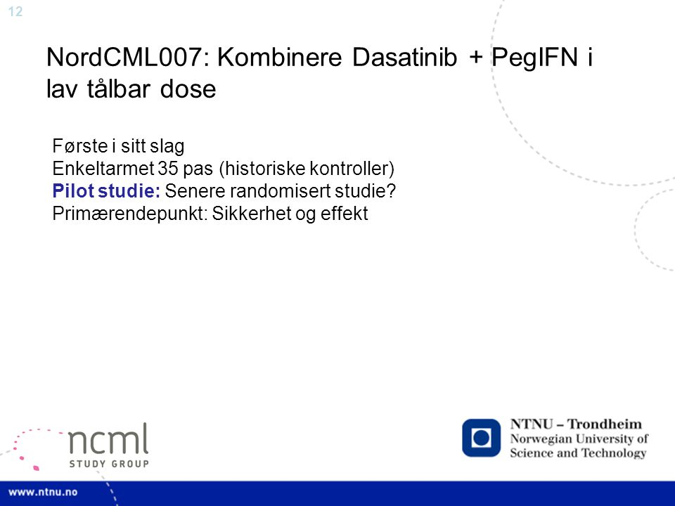 NordCML007: Kombinere Dasatinib + PegIFN i lav tålbar dose
