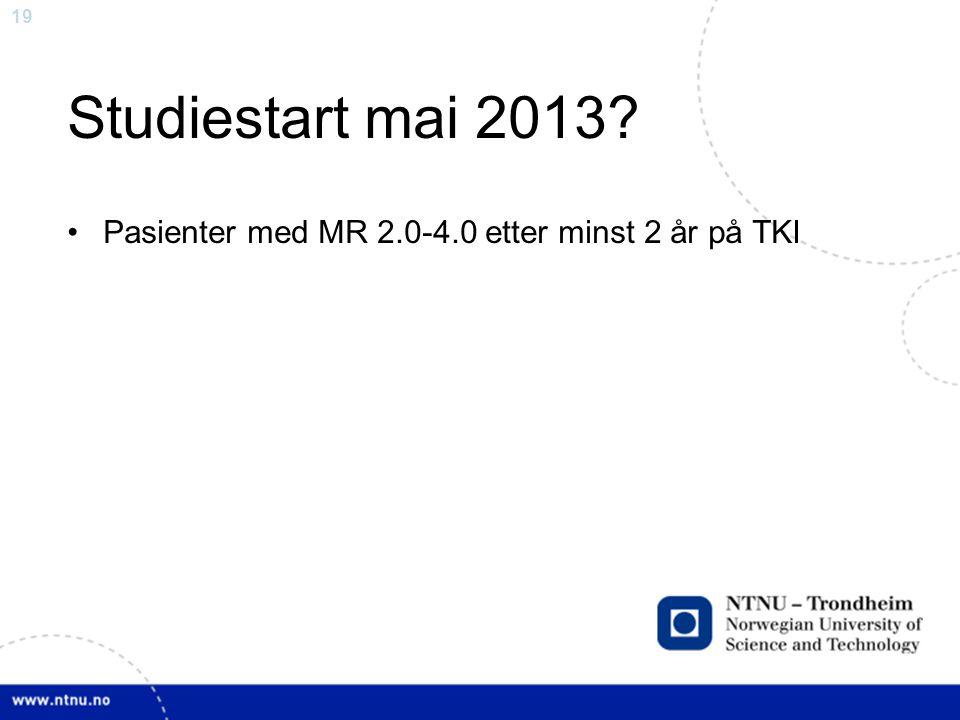 Studiestart mai 2013 Pasienter med MR 2.0-4.0 etter minst 2 år på TKI