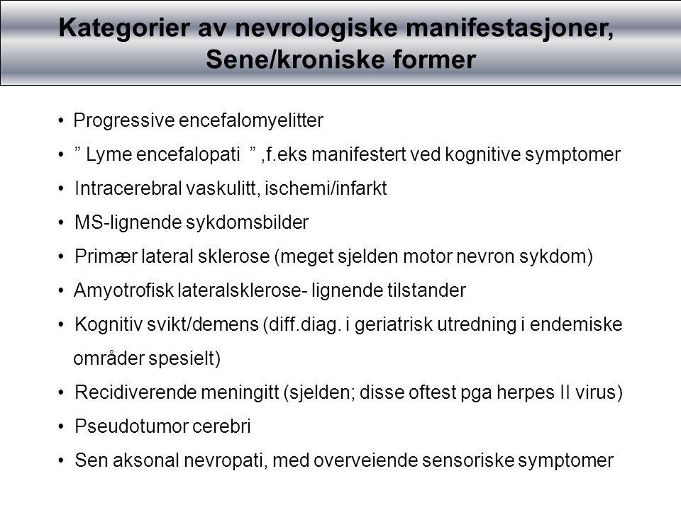 Kategorier av nevrologiske manifestasjoner,