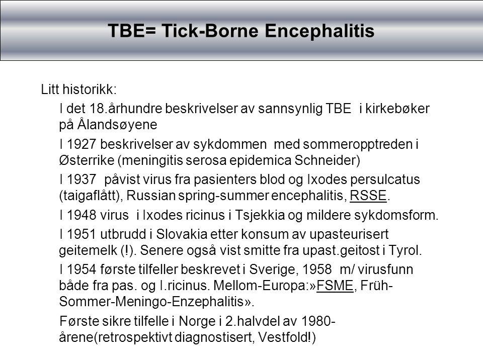 TBE=Tick-Borne Encephalitis