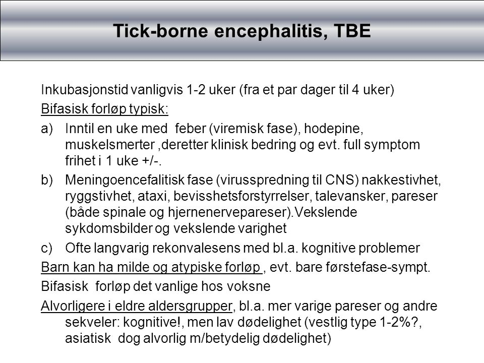 TBE/Tick-Borne Encephalitis