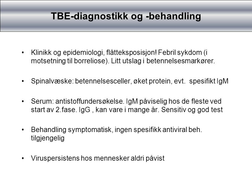 TBE-diagnostikk og -behandling