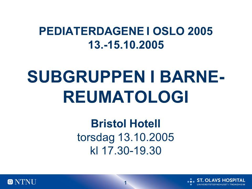 PEDIATERDAGENE I OSLO 2005 13. -15. 10