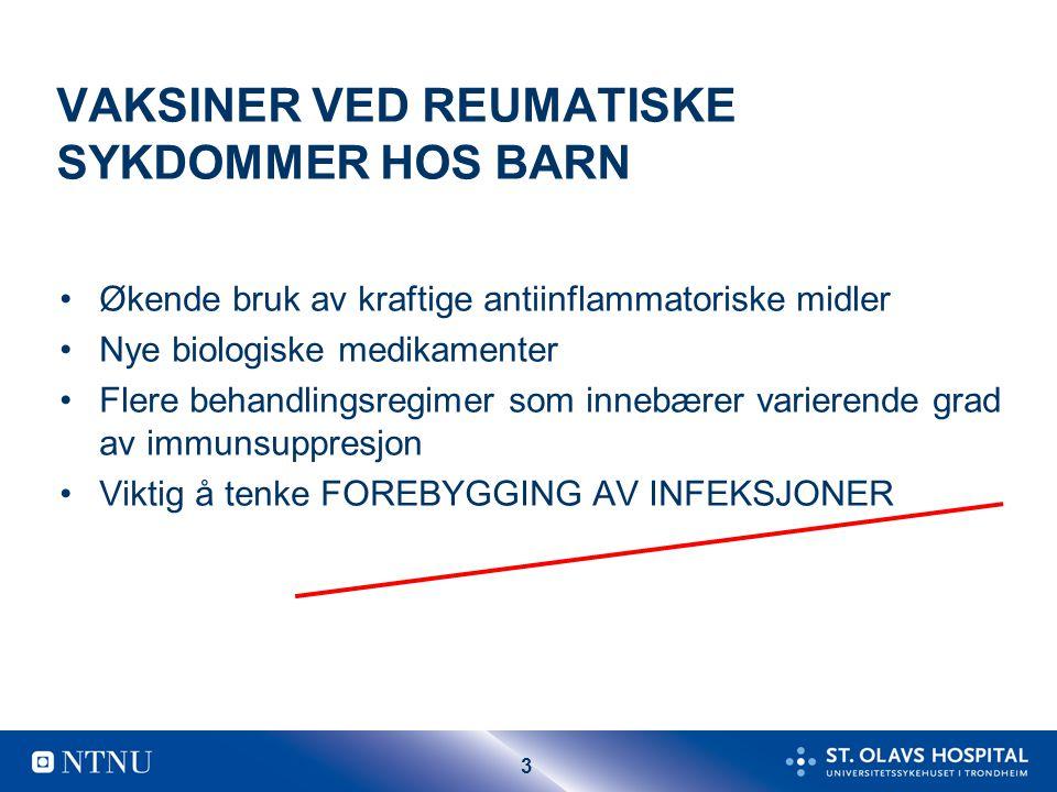 VAKSINER VED REUMATISKE SYKDOMMER HOS BARN