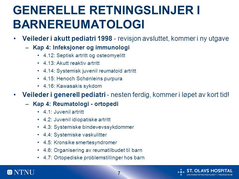 GENERELLE RETNINGSLINJER I BARNEREUMATOLOGI