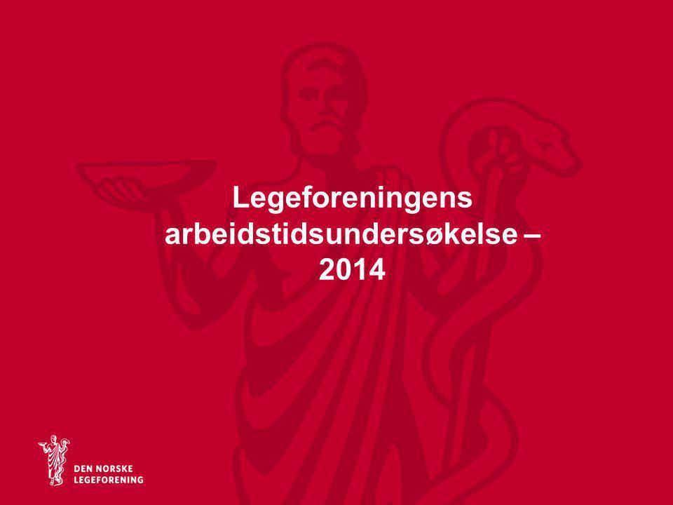 Legeforeningens arbeidstidsundersøkelse – 2014
