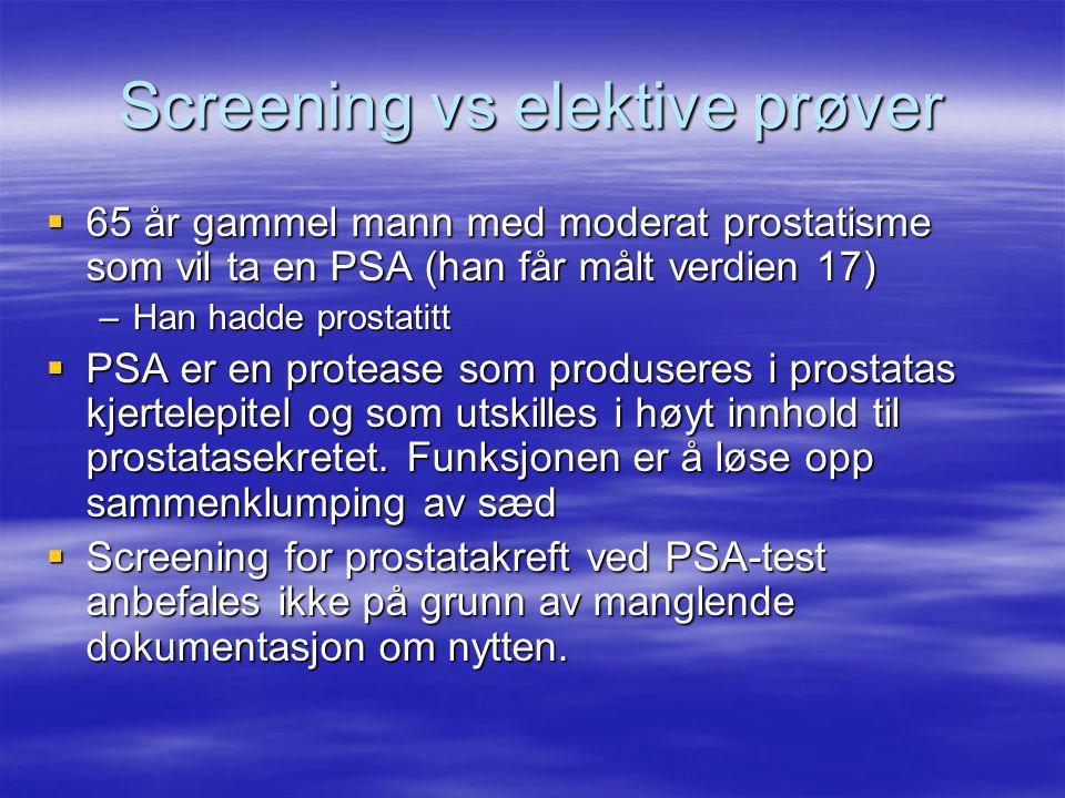Screening vs elektive prøver