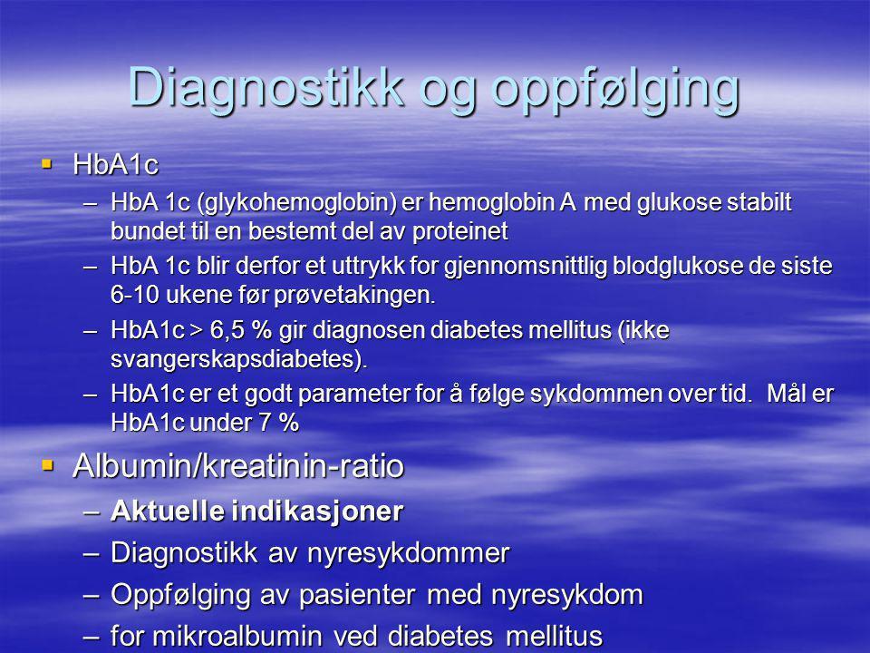 Diagnostikk og oppfølging