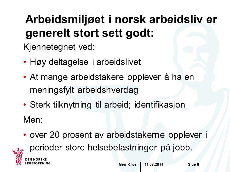 Arbeidsmiljøet i norsk arbeidsliv er generelt stort sett godt: