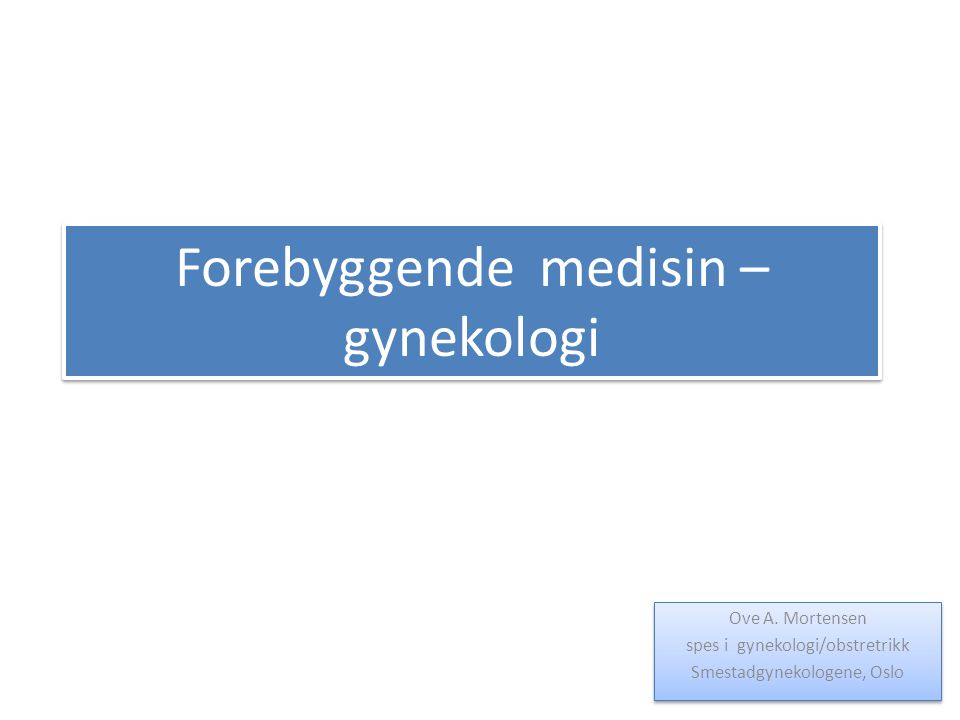 Forebyggende medisin – gynekologi