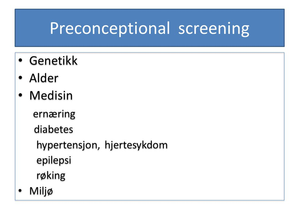 Preconceptional screening