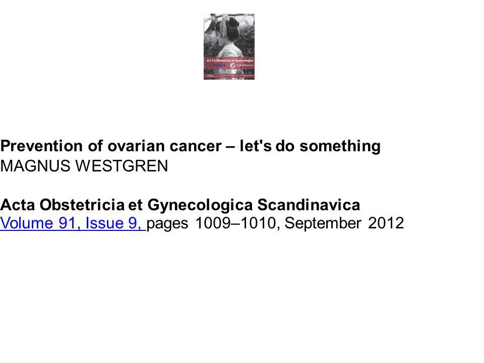 Prevention of ovarian cancer – let s do something
