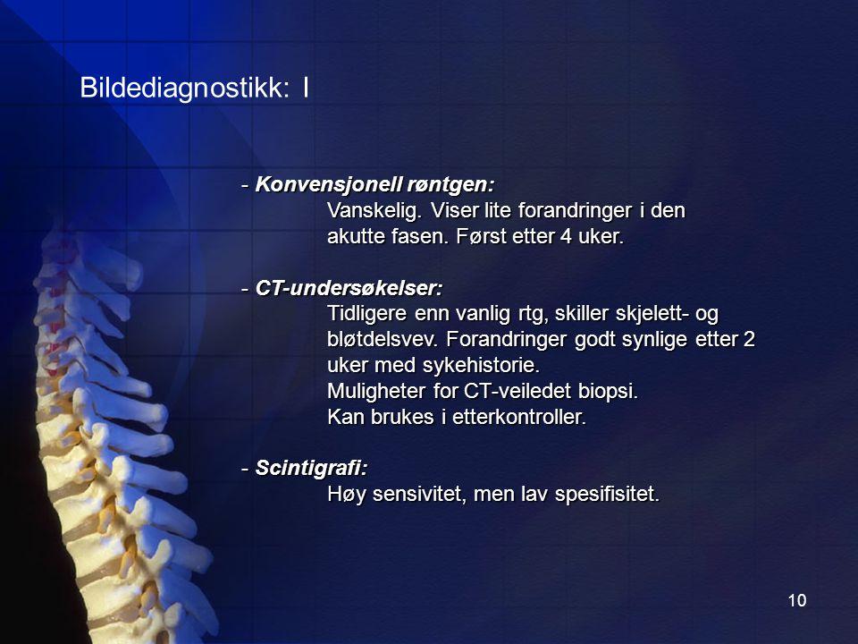 Bildediagnostikk: I - Konvensjonell røntgen: