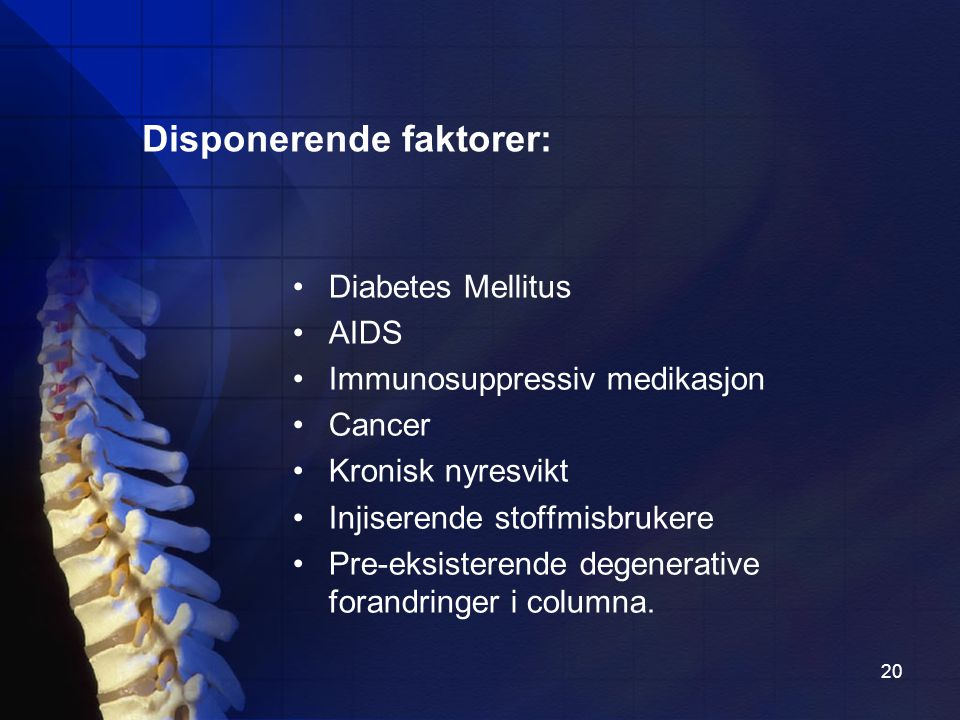 Disponerende faktorer: